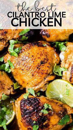 Cilantro Lime Chicken, Lime Chicken Recipes, Healthy Chicken Recipes, Paleo Recipes, Baking Recipes, Dinner Recipes, Healthy Baking, Easy Meals, Paleo Diet