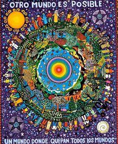 San Cristobàl, Chiapas Mexico, zapatista poster Globe, Small World, Humanity Mandala Art, Refugee Week, Arte Latina, Graffiti, Political Art, Illustrations, Sacred Art, Another World, Mother Earth