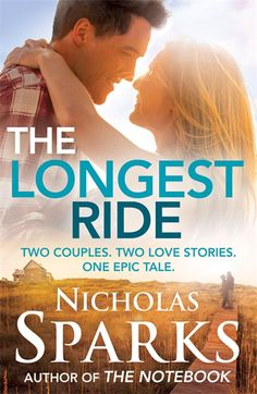 Booktopia has The Longest Ride, Two Couples, Two Love Stories, One Epic Tale. by Nicholas Sparks. Buy a discounted Paperback of The Longest Ride online from Australia's leading online bookstore. Nicholas Sparks Books, Books To Read, My Books, Reading Books, Broken Book, The Last Song, Romantic Movies, Book Authors, Great Books