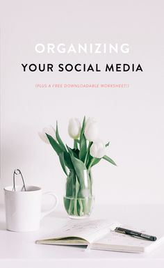ORGANIZE // How to Plan and Organize Your Social Media Posts...