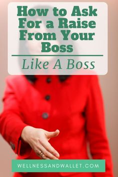 How to Ask For a Raise From Your Boss Like a Boss