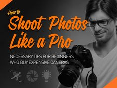 How To Shoot Photos