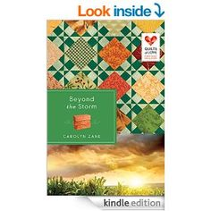 Beyond the Storm: Quilts of Love Series - Kindle edition by Carolyn Zane. Religion & Spirituality Kindle eBooks @ Amazon.com.