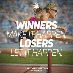 #Winners make it happen, losers let it happen. Which one are you?  #YORBestBody