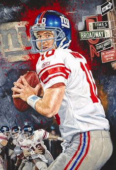 "Football Player Eli Manning ""Championship State of Mind"" Canvas Painting! With Authentic Autograph and Inscription! Edition Size: 10 Pieces (Artist Proofs) Size: x ~Done By Artist Justyn Farano~ New York Giants Football, Football Art, Ny Yankees, Manning Football, Football Images, Nfl Football Players, School Football, Go Big Blue, Sports Art"