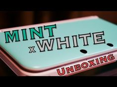 3DS LL MINT x WHITE Unboxing - YouTube