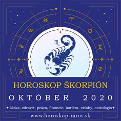 Presný mesačný Horoskop - Október 2020 pre znamenie zverokruhu Škorpión. Bude október pre Škorpióna úspešným mesiacom? Aký je Horoskop Október 2020 Škorpión, alebo pre iné znamenia zverokruhu? Prečítajte si, čo si Horoskop a osud pripravili pre znamenie Škorpión počas mesiaca Október 2020 v otázkach zdravia, lásky, vzťahov, práce, peňazí, kariéry, rodiny alebo priateľstva ... Kompletný mesačný Horoskop. #SkorpionOktober2020 #HoroskopOktober2020 #MesacnyHoroskop October Horoscope, Cancer Horoscope, Scorpio Zodiac, Zodiac Signs, Gemini, Tarot, Astrology Predictions