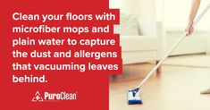 Safety reminder: Clean your floors with microfiber mops and plain water to capture the dust and allergens that vacuuming leaves behind. House Cleaning Tips, Cleaning Hacks, Water Damage, Clean Up, Clean House, Floors, Restoration, Safety, How To Remove