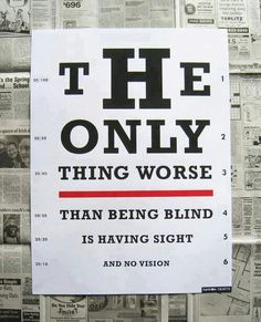 This is a quote on vision. I chose to pin this because the occipital lobe allows us to see.