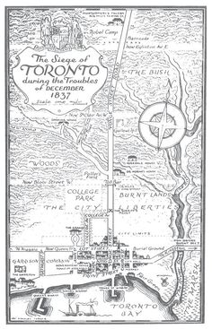 The Battle of Montgomery's Tavern – All About Canadian History Toronto Ontario Canada, Toronto City, History Posters, History Facts, Canadian Things, Canadian History, Texas, Asian History, Tudor History