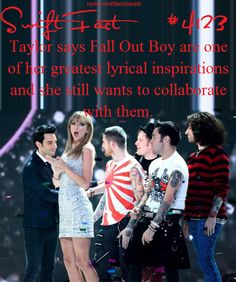 This the greatest thing ever because they're my two favorites Who else loves Fall Out Boy and Taylor Swift? (Aka a Fall Out Swiftie)