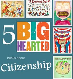 5 Big-Hearted books about Citizenship... plus discussion questions to start a kid-friendly conversation about being a good citizen