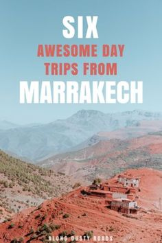 The 6 Best Day Trips From Marrakech — Along Dusty Roads Marrakech is an incredible destination, but just a few hours outside of the city, it gets even more impressive. Here are 6 of the best day trip to take from Marrakech Marrakech Travel, Marrakech Morocco, Morocco Travel, Africa Travel, Vietnam Travel, Casablanca, Places To Travel, Travel Destinations, Morocco Itinerary