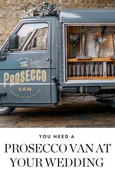 Prosecco vans are now a thing. Get the scoop on this wedding trend here. Prosecco Van, Prosecco Cocktails, Wedding Trends, Wedding Tips, Wedding Venues, Recipe For Teens, Food Stations, Wedding Party Favors, Wedding Decorations