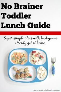 What should I feed my toddler for lunch? The no brainer toddler lunch guide is a super simple way to create your toddler's lunch with what you've already got at home!