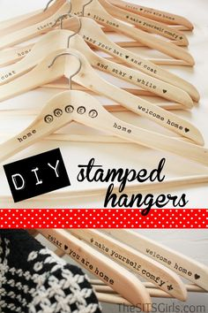 DIY Hand Stamped Hangers.  I love this idea for a gift.  It's so versatile.  It could be housewarming.  Or a gift of clothing for your teen could be presented this way.  Or sending a child off to school with hand stamped hangers that say I love you & I miss you. Great idea!