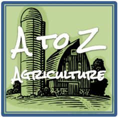 A to Z Agriculture blog post series by @jan issues Fehlis Person   Great way to spread a little agvocacy!