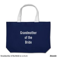 Grandmother of the Bride Vegan Tote Bags, Best Tote Bags, Large Tote, Great Gifts, Reusable Tote Bags, Accessories, Bride, Wedding Bride, Bridal