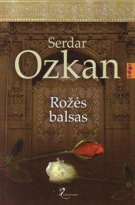 Rozes balsas - Serdar Ozkan