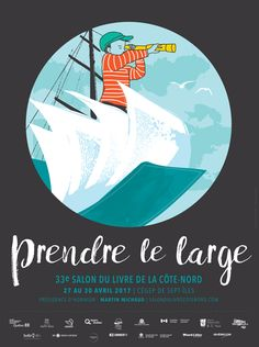 Salon du livre de la Côte-Nord : 27 au 30 avril 2017 Avril 2017, Movies, Movie Posters, Films, Film Poster, Cinema, Movie, Film, Movie Quotes