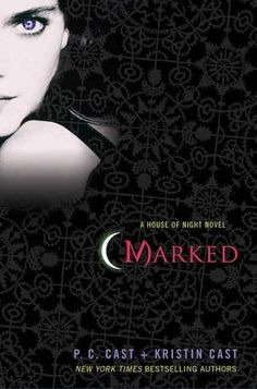 Book 1 - (May 1, 2007) - (House of Night Series)