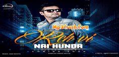 Reh Vi Nai Hunda Manpreet Sandhu Free Download Mp3 Video Song Lyrics Downlaod Song Reh Vi Nhi Hunda by Manpreet Sandhu Download Mp3 Video Song Lyrics Tumba.