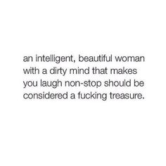 I think this is true...however, women like this are always the ones to be thrown away, unfortunately.