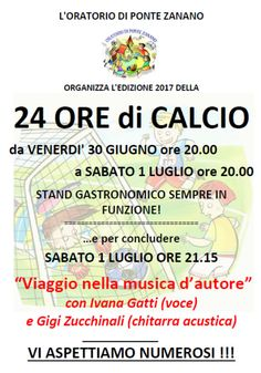 24 Ore di Calcio a Ponte Zanano  http://www.panesalamina.com/2017/56703-24-ore-di-calcio-a-ponte-zanano-2.html