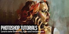 23 New Photoshop Tutorials to Learn Creative Techniques