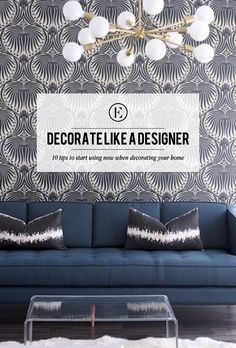 10 Tips for How to Decorate Like a Designer - navy sofa
