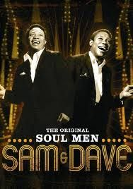 """Sam & Dave....""""And I thank you""""  soul singers"""