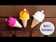 MaryJ Handmade: Tutorial: gelato all'uncinetto | How to crochet an icecream