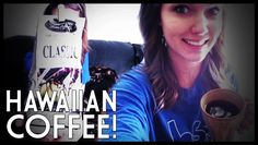 We got to try Hawaiian coffee due to one of you awesome guys!