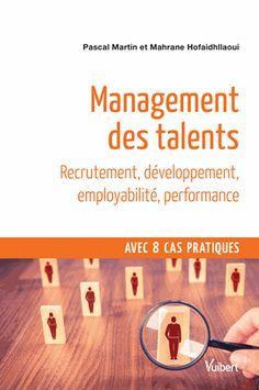 Management des talents/Pascal Martin/ IAE Bibliothèque, Salle de lecture - 658.34 MAR Cas, Questions, Management, Free Apps, Audiobooks, Leadership, Ebooks, This Book, Reading