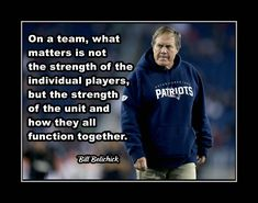 Football Coach Art Gift Poster, Coach Inspiration Wall Art, Team Strength Quote Decor, featuring New England Patriots Head Coach Bill Belichick on what it takes for a team to be successful. Inspirational Football Quotes, Motivational Wall Art, Inspirational Wall Art, Wall Art Quotes, Football Motivation, Motivation Wall, Lacrosse, Hockey, Rihanna Quotes