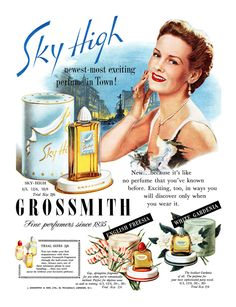 1950 Grossmith Perfumes ad - Sky High - the newest, most exciting perfume in town!