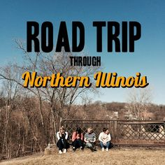 Road trip tips for Northern Illinois including suggestions on what to see and do in Chicago, Galena, Rockford and Utica (Starved Rock State Park)