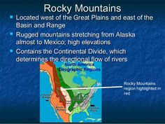 Rocky MountainsRocky Mountains  Located west of the Great Plains and east of theLocated west of the Great Plains and east...