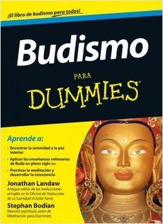 Tu guía de consulta sobre las tradiciones, creencias y  prácticas budistas