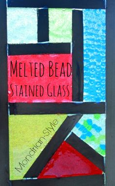 Melted Bead Stained Glass -- Mondrian Style! A fun craft project for kids using those plastic pony beads...