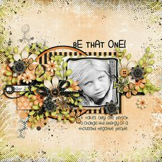 Be That One layout by Julie/Mother Bear using A Bit of Attitude Kit
