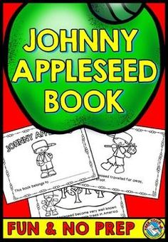 Johnny appleseed book: johnny appleseed printables: apple theme printables