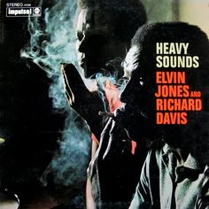 "Elvin Jones - Richard Davis: Heavy Sounds Label: Impulse A-9160 12"" LP 1968 Design: Robert and Barbara Flynn Photo: Charles Stewart"