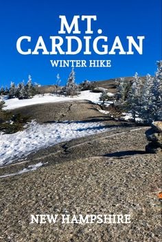 Cardigan (New Hampshire) - Winter Hike Winter Mountain, Mountain Hiking, New England Travel, Winter Hiking, Vintage Hawaii, Adventure Activities, Best Hikes, Vintage Travel Posters, Spain Travel