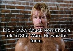 Post with 6457 votes and 202712 views. Tagged with funny, chuck norris; Shared by TheNavihasspoken. The Legend, Chuck Norris. Funny Picture Jokes, Funny Jokes, Hilarious, Funny Shit, Funny Pics, Daily Funny, The Funny, Best Chuck Norris Jokes, Best Funny Photos