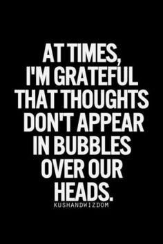 At all times - haha
