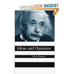 Ideas and Opinions...Einstein