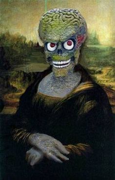 Mona Lisa: Mars Attacks! Mona Lisa : More Pins Like This At : FOSTERGINGER @ Pinterest.
