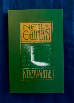 Neil Gaiman, Neverwhere Books, Motherfucker!: Tropetacular, but in a good way