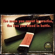 BJJ words to live by!